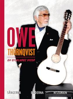 Owe Thörnqvist: En gycklares visor