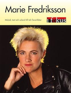 Marie Fredriksson i Fokus