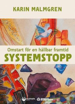 Systemstopp : omstart för en hållbar framtid