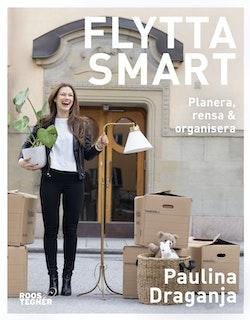 Flytta smart - Planera, rensa & organisera