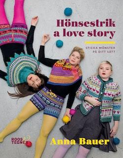 Hönsestrik a love story - Sticka mönster på ditt sätt