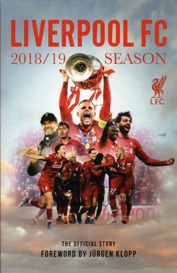 Liverpool FC 2018 / 19 Season : the official story