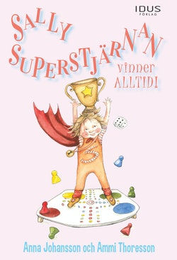 Sally Superstjärnan vinner alltid!