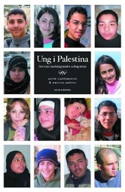Ung i Palestina : att vara tonåring under ockupation