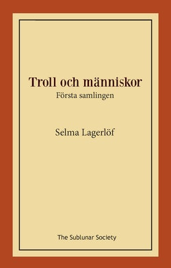 Troll och människor : första samlingen