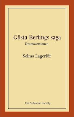 Gösta Berlings saga : dramaversionen