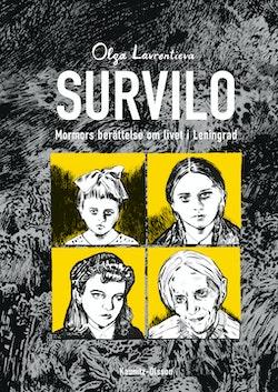 Survilo : mormors berättelse om livet under Stalin