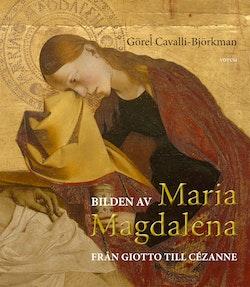 Bilden av Maria Magdalena : från Giotto till Cézanne