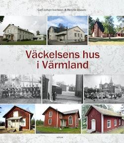 Väckelsens hus i Värmland