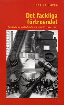 Det fackliga förtroendet : en studie av ombudsmän och experter 1950-1991