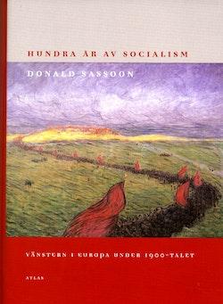 Hundra år av socialism