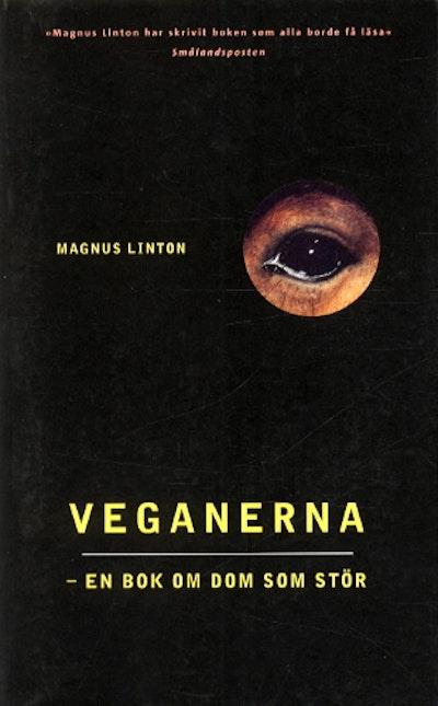 Veganerna -en bok om dom som stör