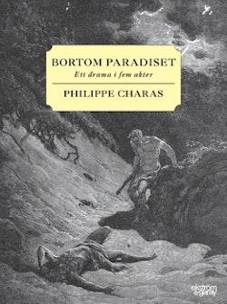Bortom paradiset : ett drama i fem akter