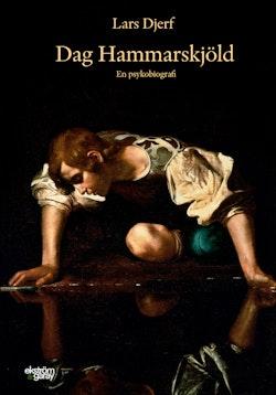 Dag Hammarskjöld : en psykobiografi
