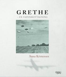 Grethe : en vapenmottagning