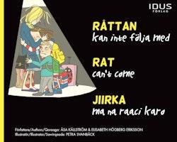 Råttan kan inte följa med / Rat can't come / Jiirka ma na raaci karo
