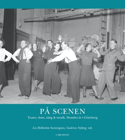 På scenen : teater, dans, sång och musik