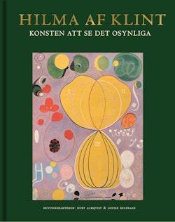 Hilma af Klint: Konsten att se det osynliga