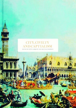 City, Civility and Capitalism