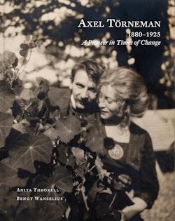 Axel Törneman : art is life