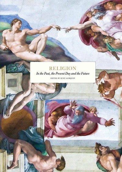 Religion : in the past, the present day and the future