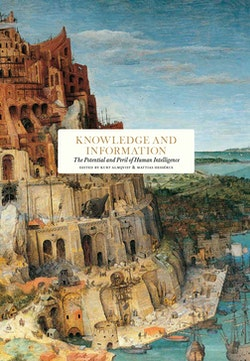 Knowledge and information  : the potential and peril of human intelligence