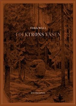 Folktrons väsen : Encyklopedi