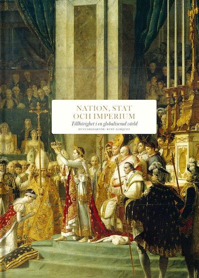 Nation, stat och imperium : Tillhörighet i en globaliserad värld