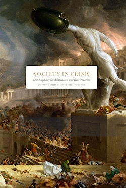 Society in crisis : our capacity for adaptation and reorientation