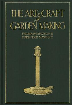The art & craft of garden making