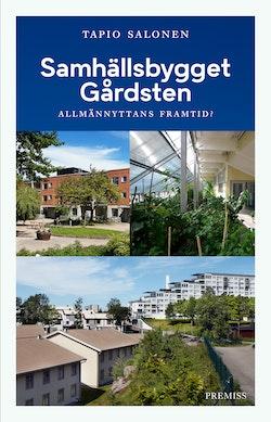 Samhällsbygget Gårdsten : allmännyttans framtid?