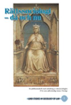 Rättssociologi - då och nu : en jubileumsskrift med anledning av rättssociologins 25 år som självständigt ämne i Sverige
