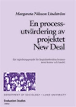 En processutvärdering av projektet New Deal : ett vägledningsprojekt för långtidsarbetslösa kvinnor inom kontor och handel