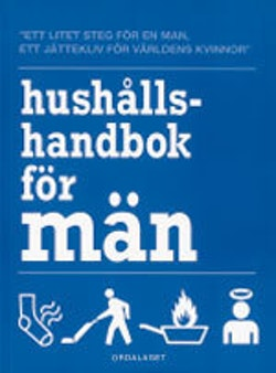 Hushållshandbok för män :