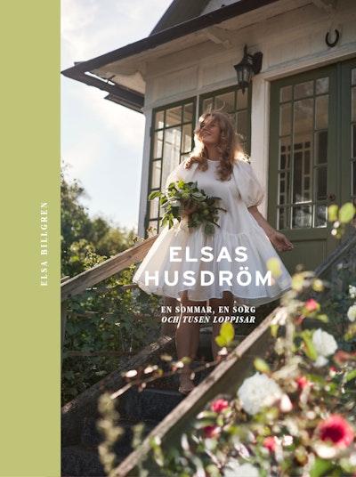 Elsas husdröm: En sommar, en sorg och tusen loppisar