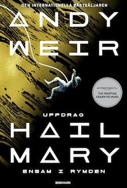 Uppdrag Hail Mary - ensam i rymden
