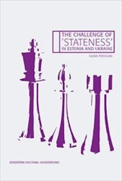 The Challenge of 'Stateness' in Estonia and Ukraine