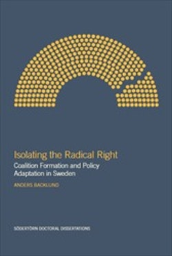 Isolating the Radical Right : Coalition Formation and Policy Adaptation in Sweden