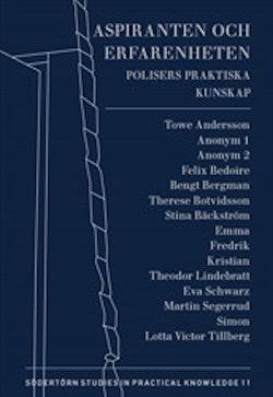 Aspiranten och erfarenheten : Polisers praktiska kunskap