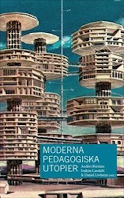 Moderna pedagogiska utopier