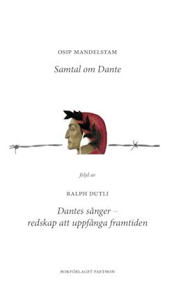 Samtal om Dante ; Dantes sånger