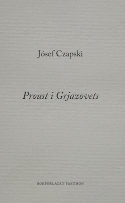 Proust i Grjazovets