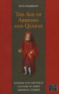 The Age of Abbesses and Queens