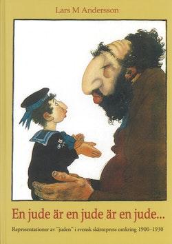 En jude är en jude är en jude : representationer av