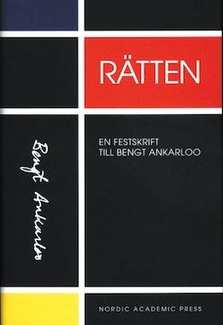 Rätten. En festskrift till Bengt Ankarkloo