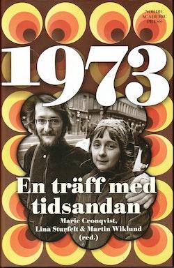 1973 : en träff med tidsandan