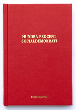 Hundra procent socialdemokrati