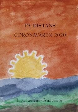 På distans : Coronavåren 2020