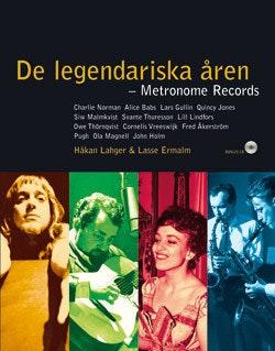 De legendariska åren : Metronome Records