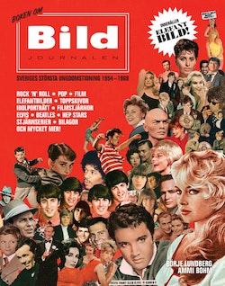 Boken om Bildjournalen - Sveriges största ungdomstidning 1954-1969